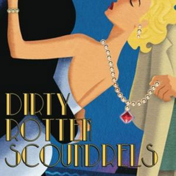 Dirty-rotten-scoundrels--2016