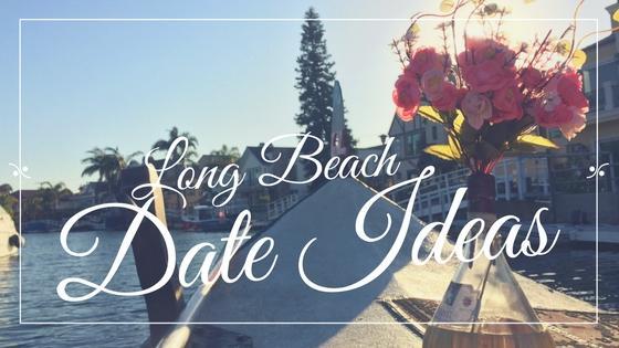 Long Beach Date Ideas